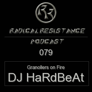 Radical Resistance Podcast 079
