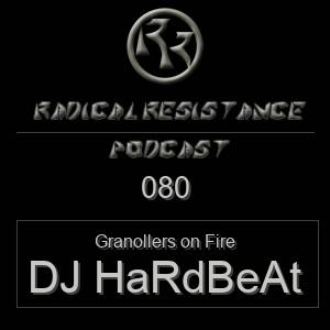 Radical Resistance Podcast 080